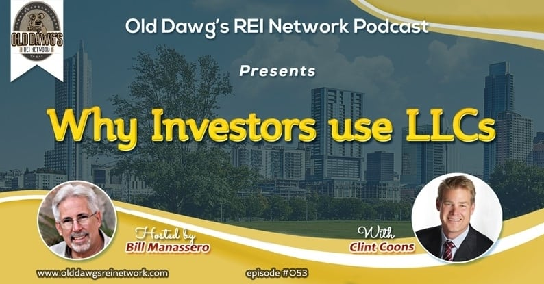 Podcast: Why Real Estate Investors Use LLCs