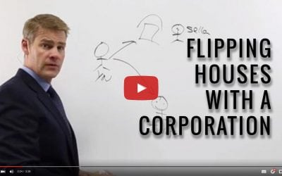Video: Flipping Houses with a Corporation