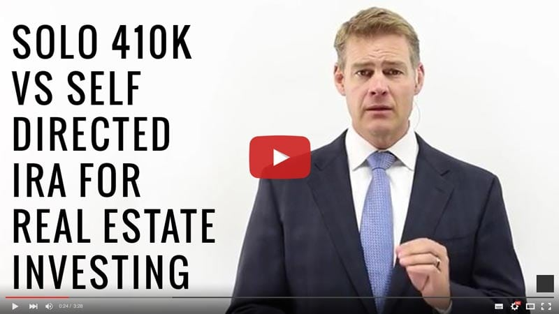 Video: Solo 410k vs Self Directed IRA for Real Estate Investing