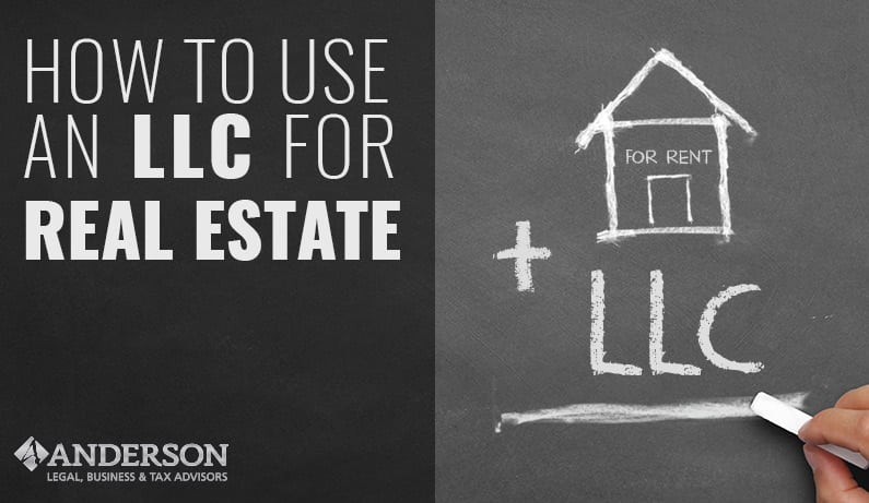How to Use an LLC for Real Estate