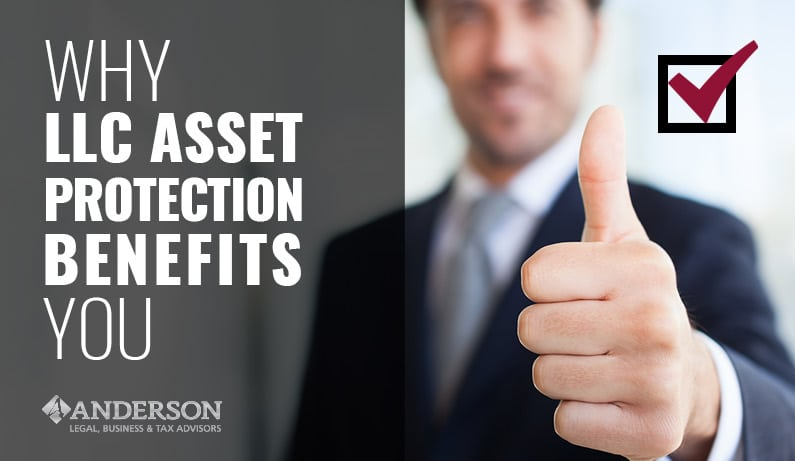 Why LLC Asset Protection Benefits You