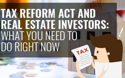 Tax Reform Act and Real Estate Investors