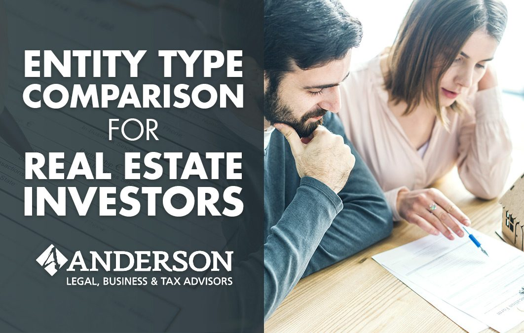 Entity Type Comparison for Real Estate Investors