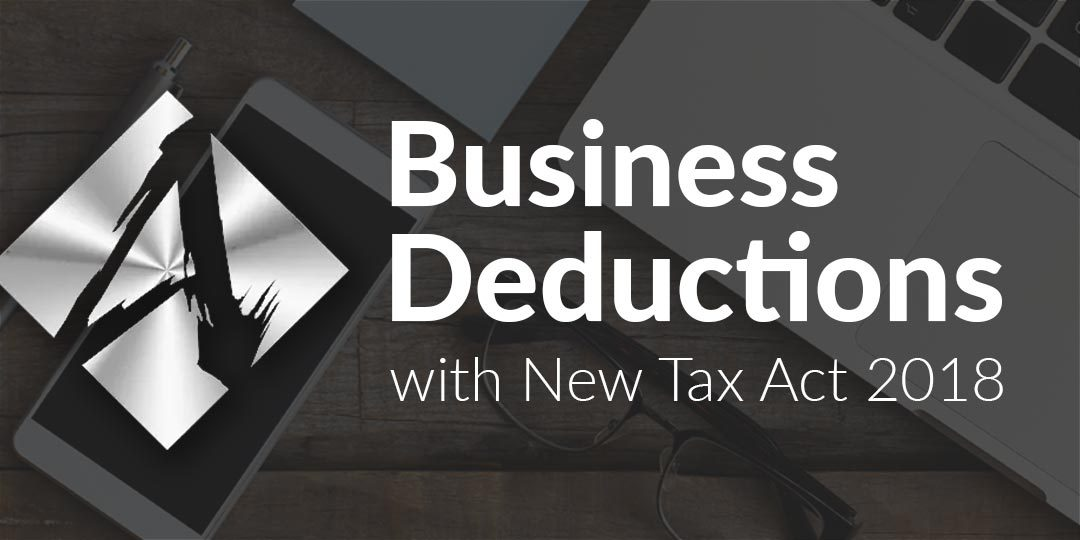 Business Deductions with New Tax Act 2018