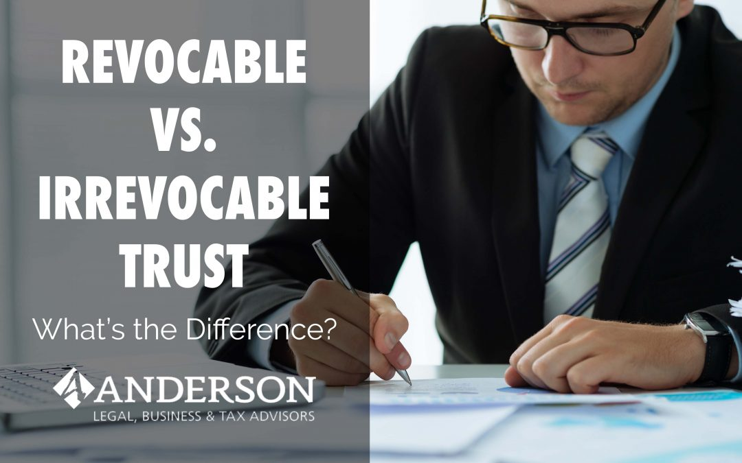 Revocable vs Irrevocable Trust: What's the Difference?