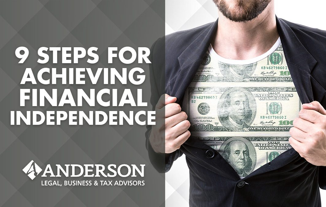 9 Steps for Achieving Financial Independence