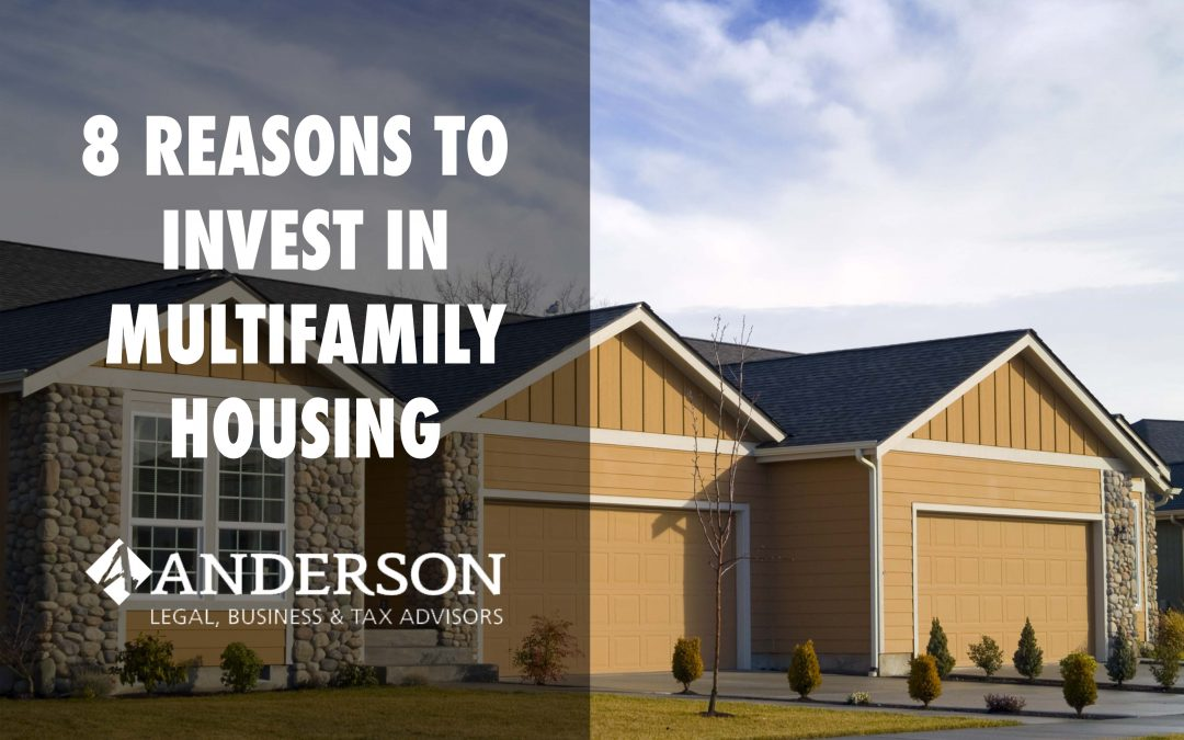 8 Reasons to Invest in Multifamily Housing