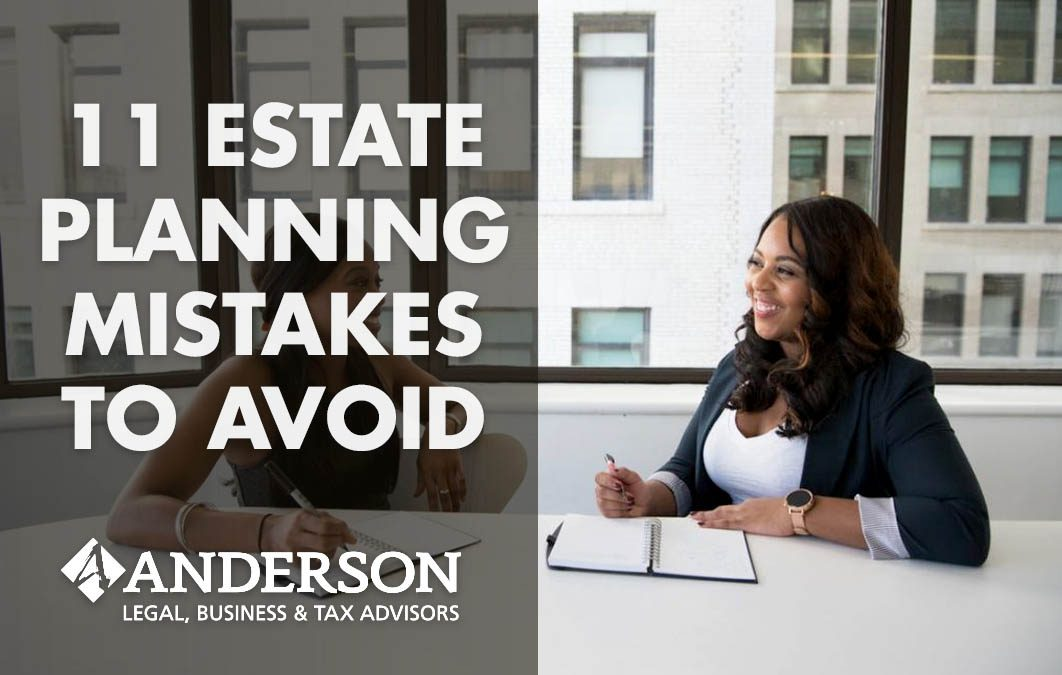 11 Estate Planning Mistakes to Avoid