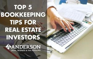 Top 5 Bookkeeping Tips for Real Estate Investors