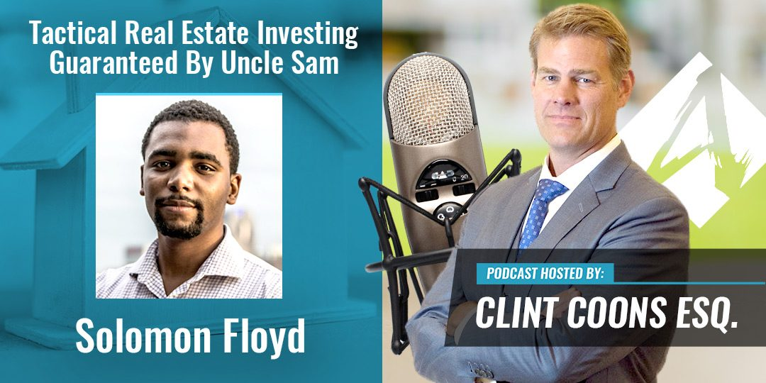 Tactical Real Estate Investing Guaranteed By Uncle Sam