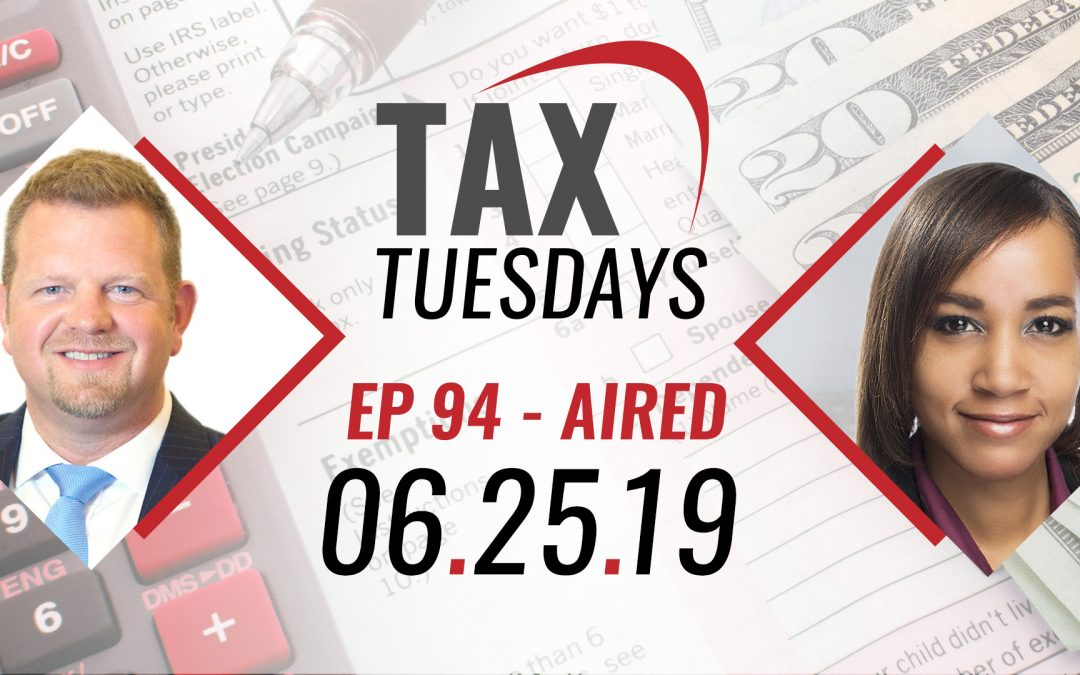Tax Tuesdays with Toby Mathis 06-25-2019