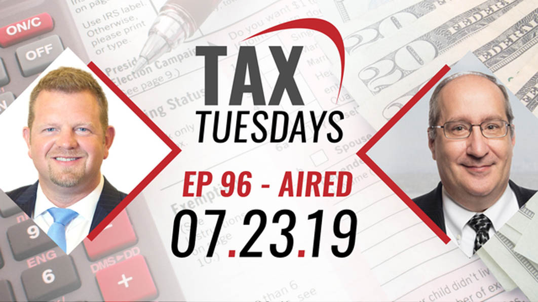 Tax Tuesdays with Toby Mathis 07-23-2019