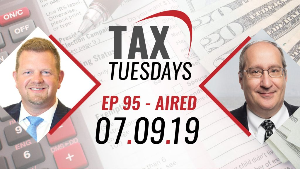 Tax Tuesdays with Toby Mathis 07-09-2019