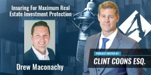 Insuring For Maximum Real Estate Investment Protection
