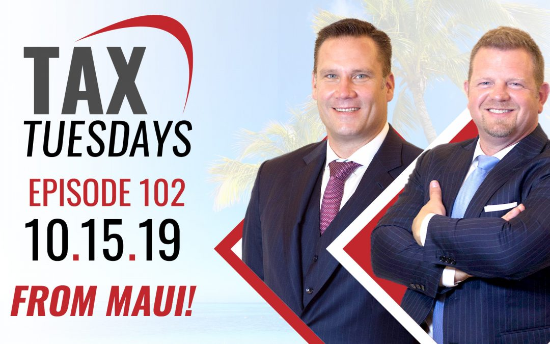 Tax Tuesday Episode 102