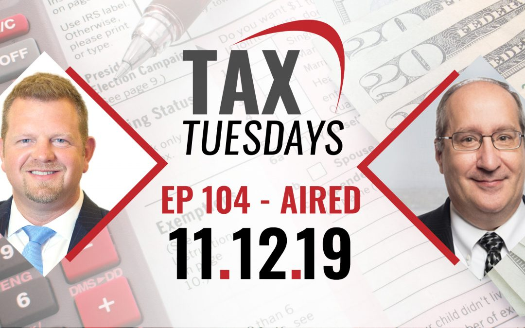 Tax Tuesday Episode 104