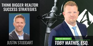 Think Bigger Realtor Success Strategies