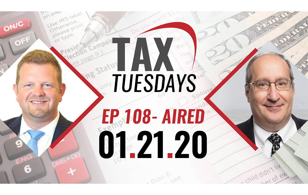 Tax Tuesday Episode 108