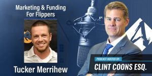 Marketing & Funding For Real Estate Flippers