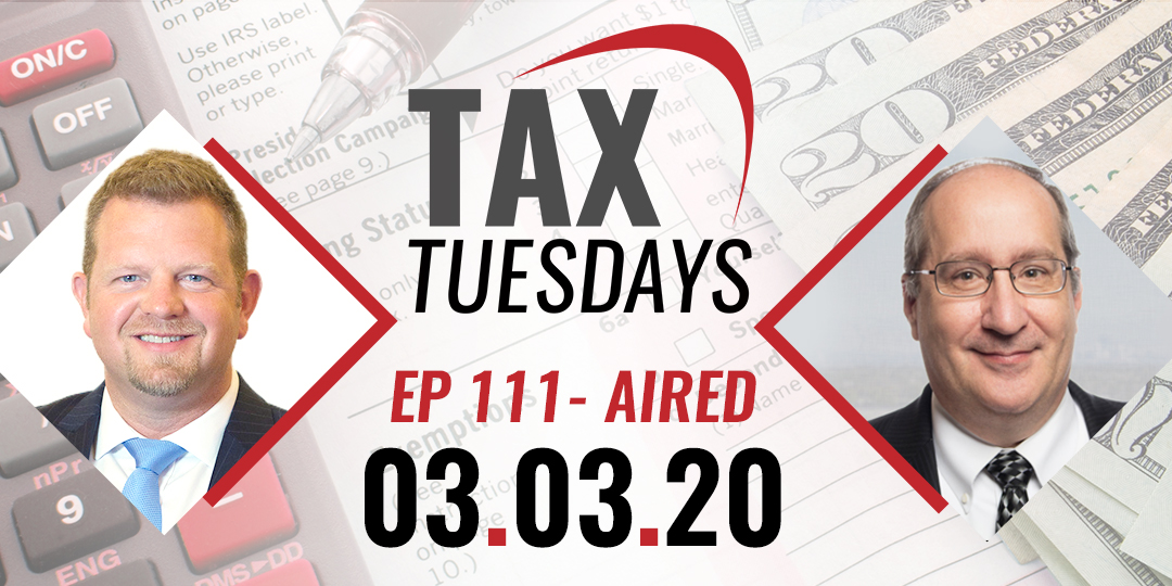 Tax Tuesday Episode 111