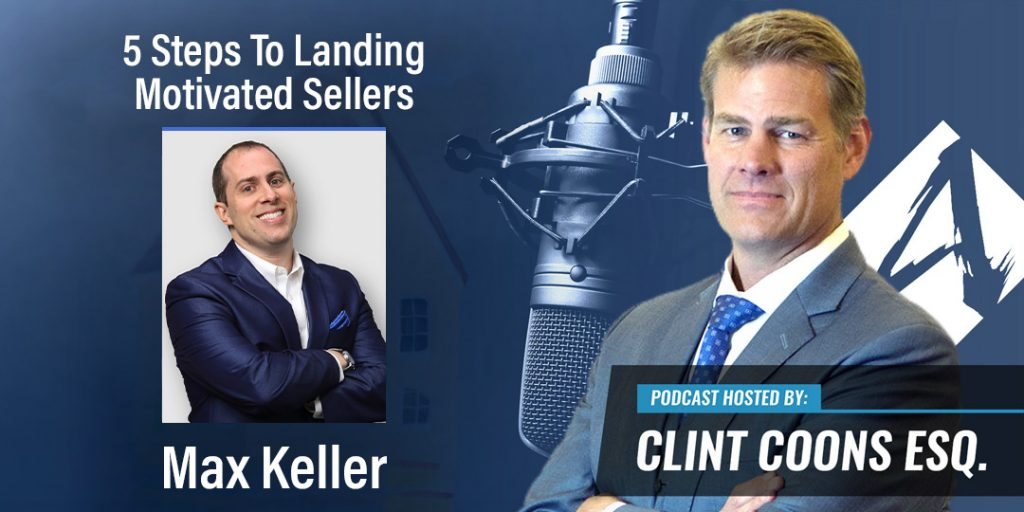 5 Steps To Landing Motivated Sellers