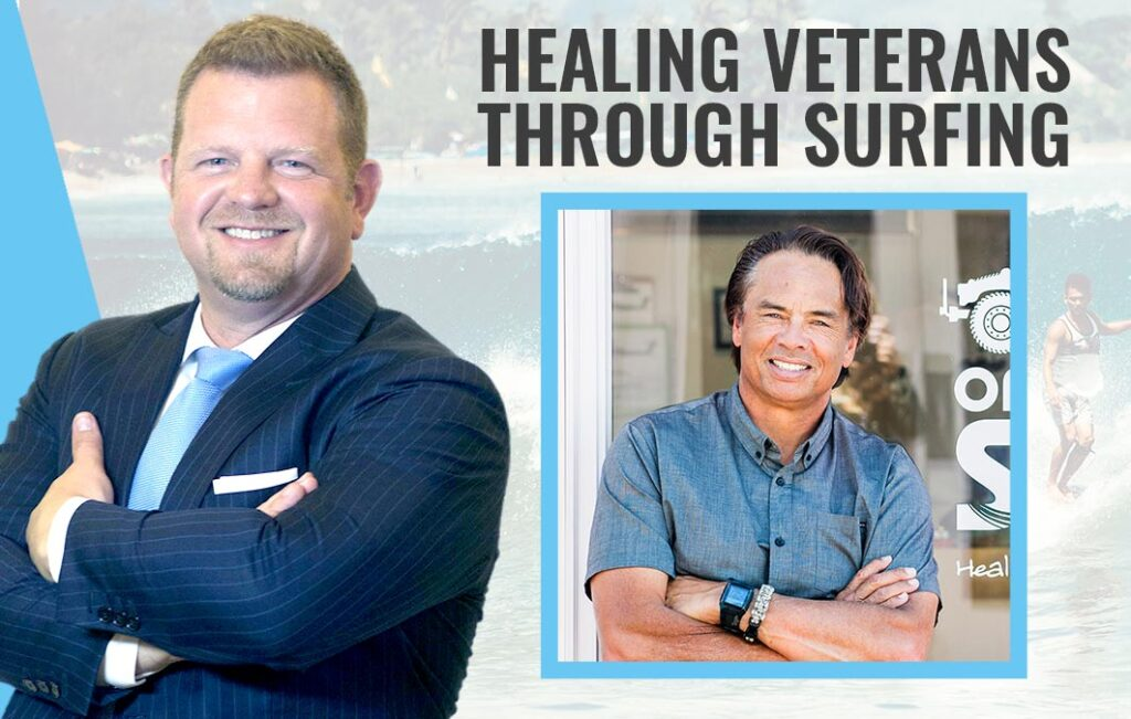 Healing Veterans Through Surfing – Operation Surf
