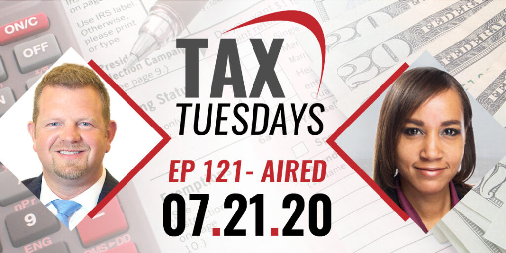 Tax Tuesday Episode 121