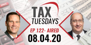 Tax Tuesday with Michael Bowman 08-04-2020