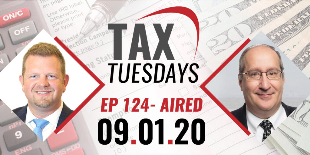 Tax Tuesday Episode 124