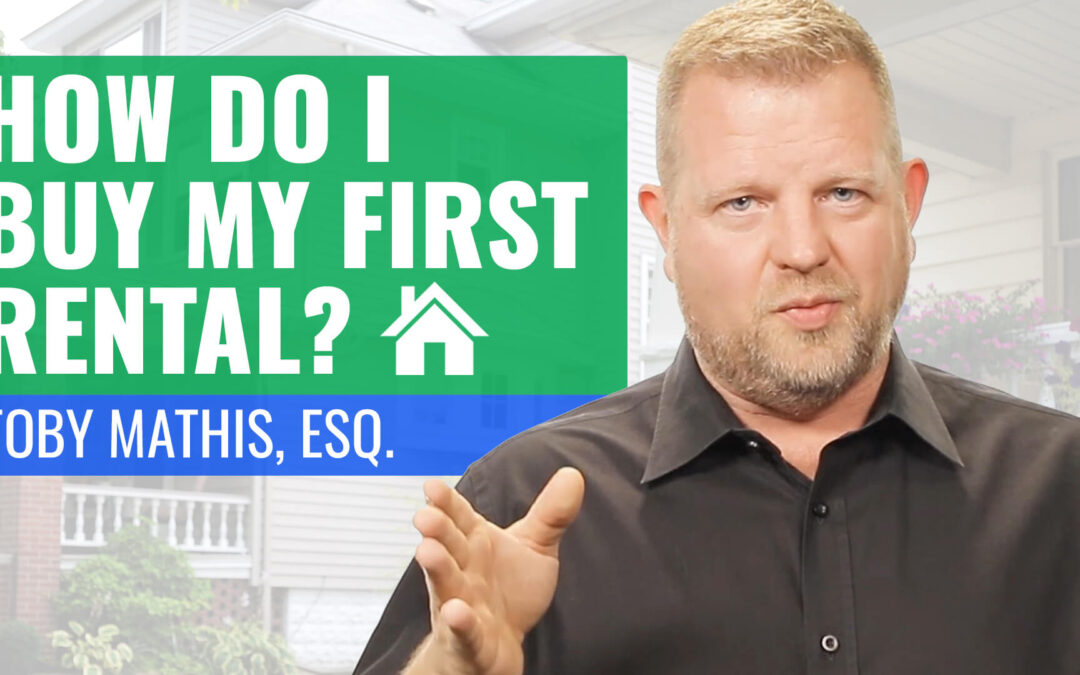 How Do I Buy My First Rental?