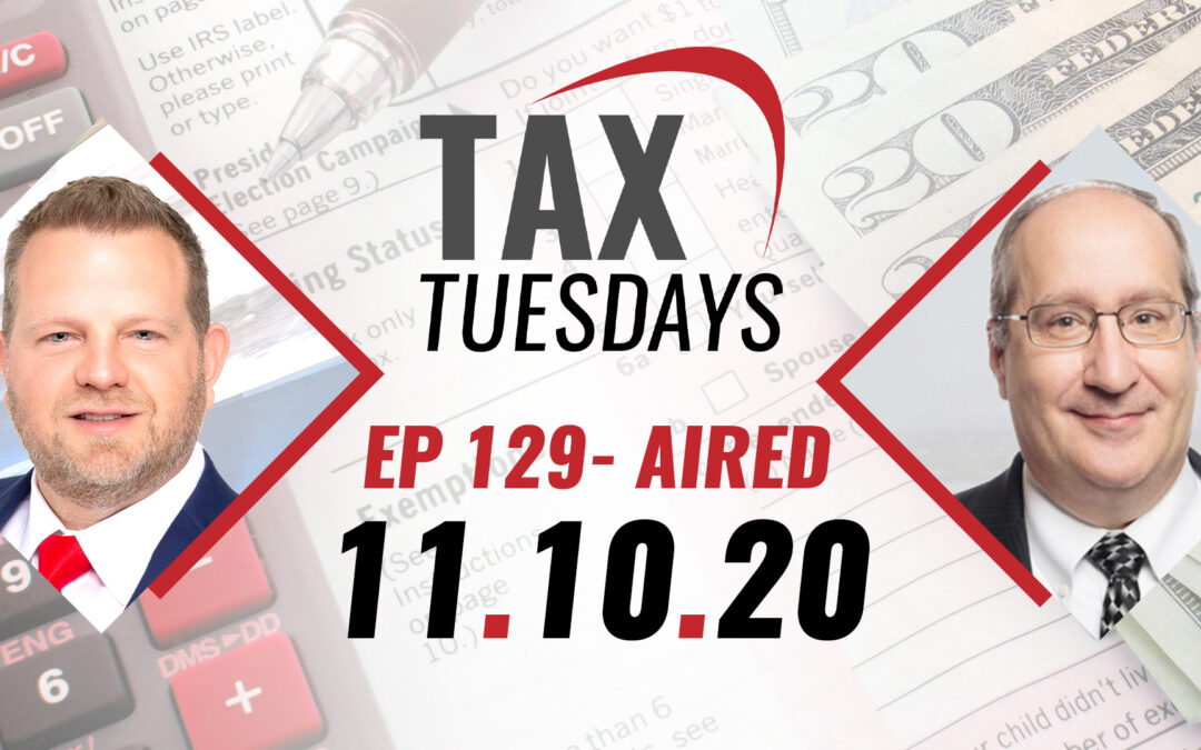 Tax Tuesday Episode 129