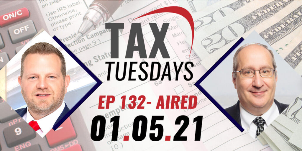 Tax Tuesday Episode 132