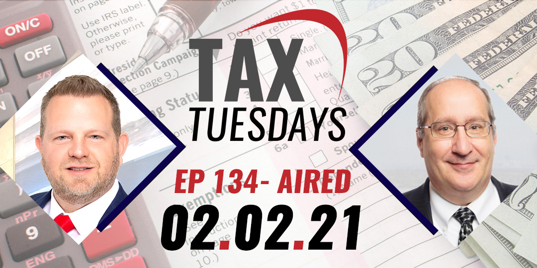 Tax Tuesday Episode 134