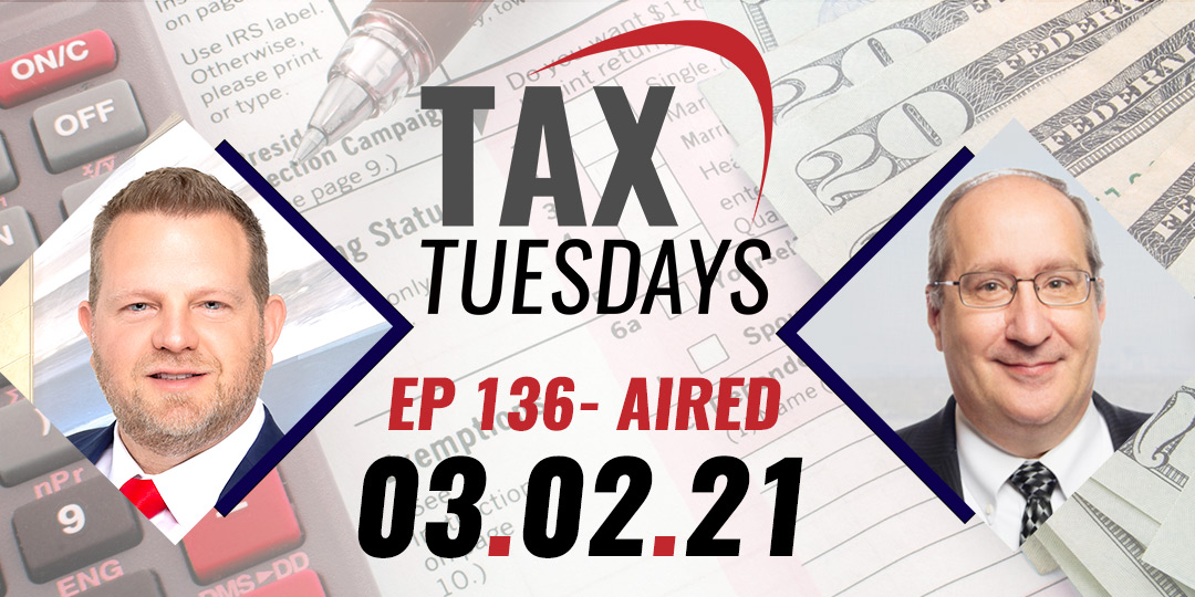 Tax Tuesday Episode 136