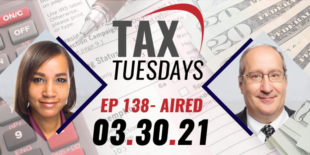 Tax Tuesday with Toni Covey 03-30-2021