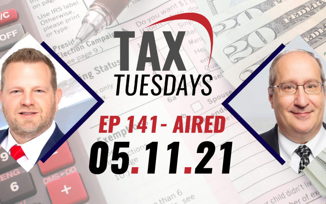 Tax Tuesday Episode 141