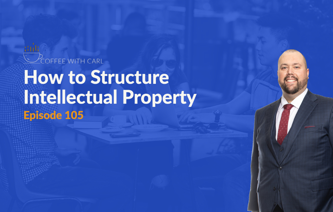 How to Structure Intellectual Property