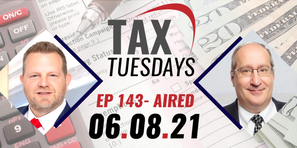 Tax Tuesday Episode 143