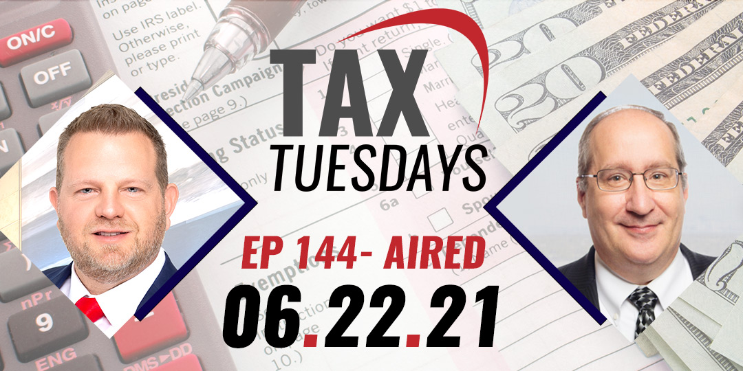 Tax Tuesday Episode 144