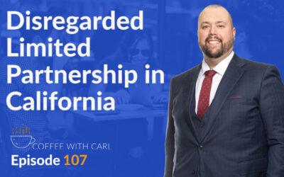 Disregarded Limited Partnership in California
