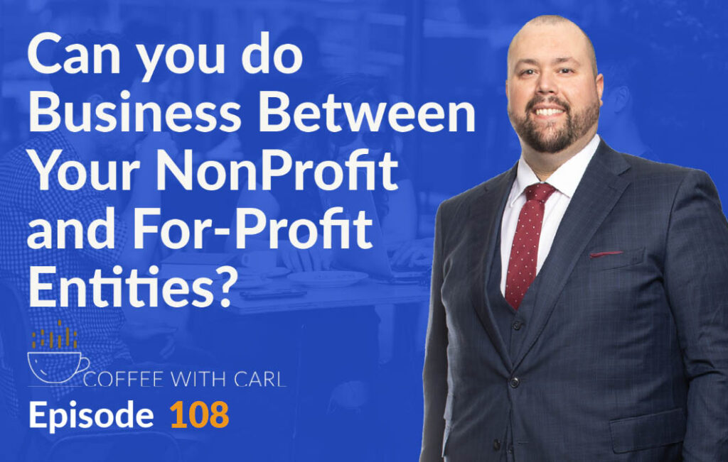 Can You Do Business Between Your Nonprofit and For-Profit Entities?
