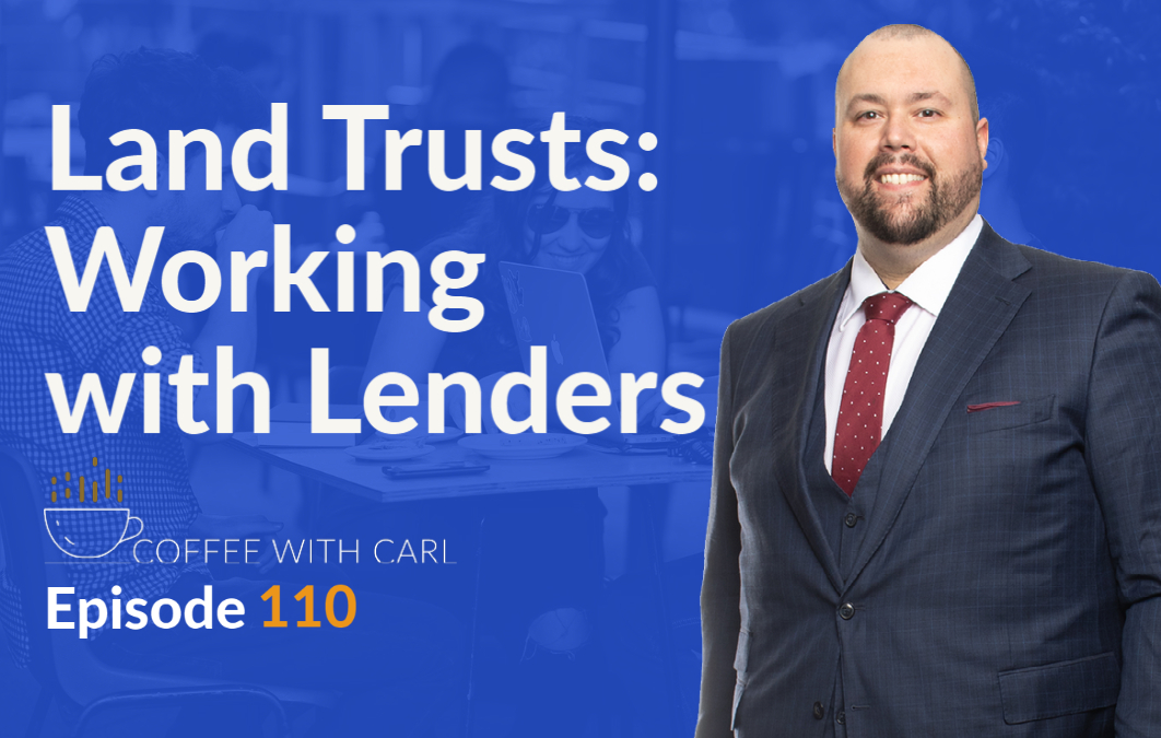 How to Work with Lenders for Your Land Trusts