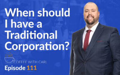 When Would a Traditional Corporation Be Appropriate?