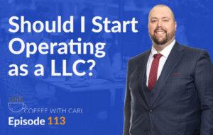 Should I Start Operating as an LLC?