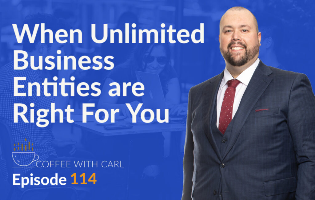 When Are Unlimited Business Entities Right For You?
