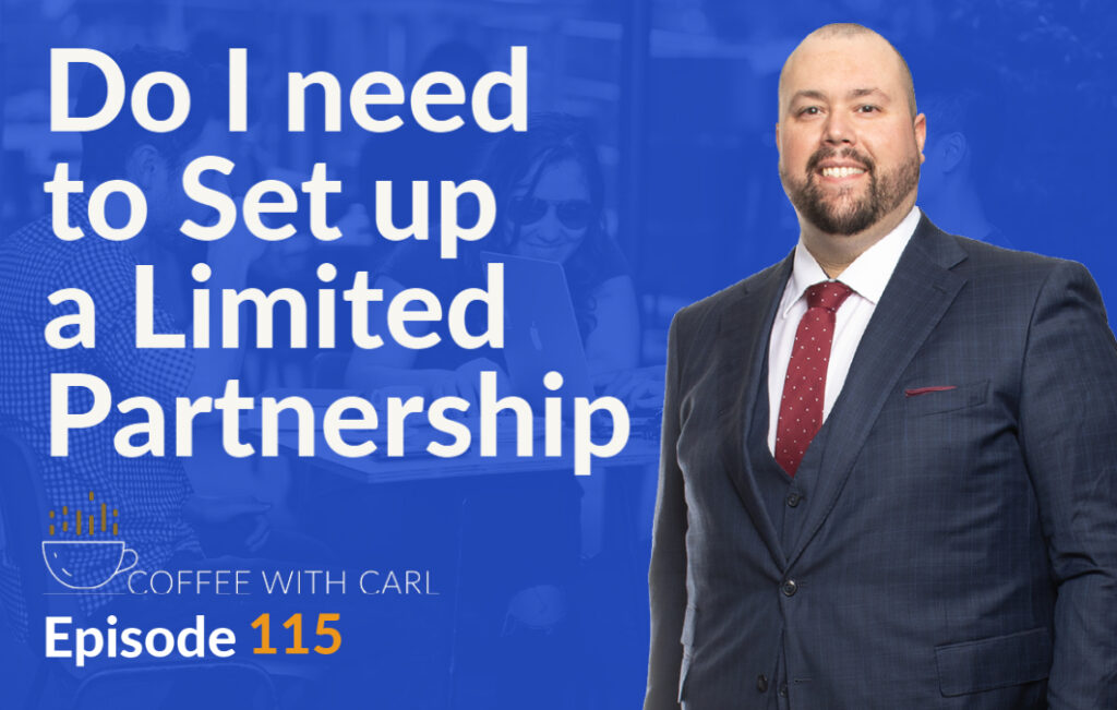 When Do You Need a Limited Partnership?