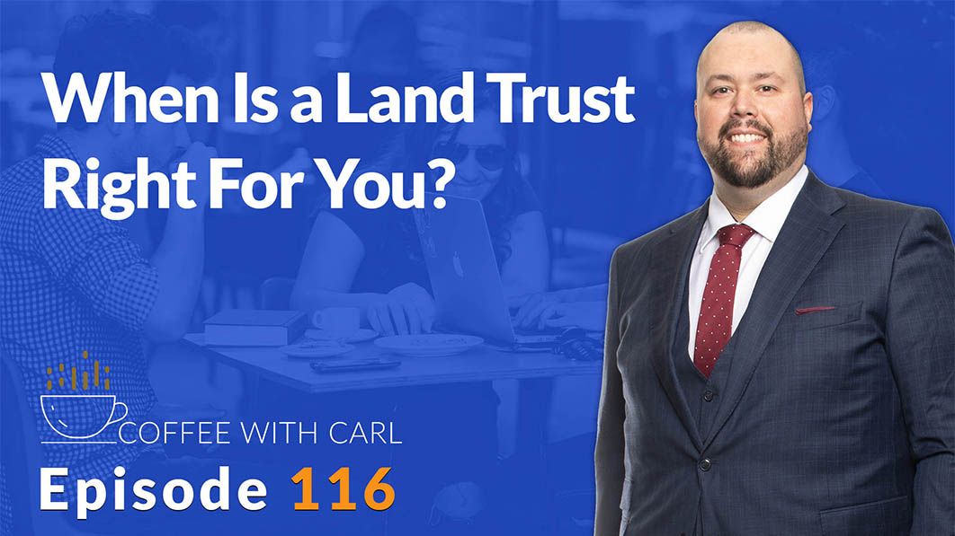When Is a Land Trust Right For You?